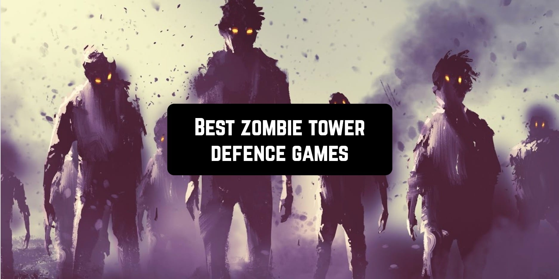 Best zombie tower defence games