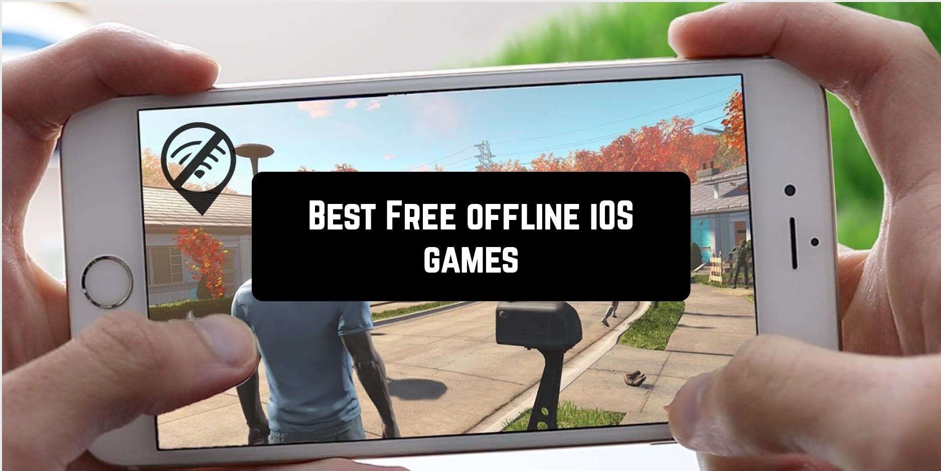 Best Free offline iOS games