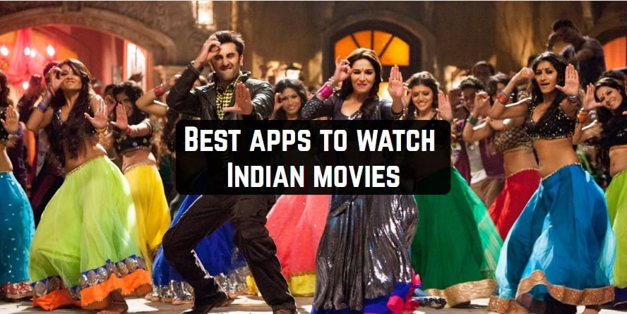 9 Best apps to watch Indian movies