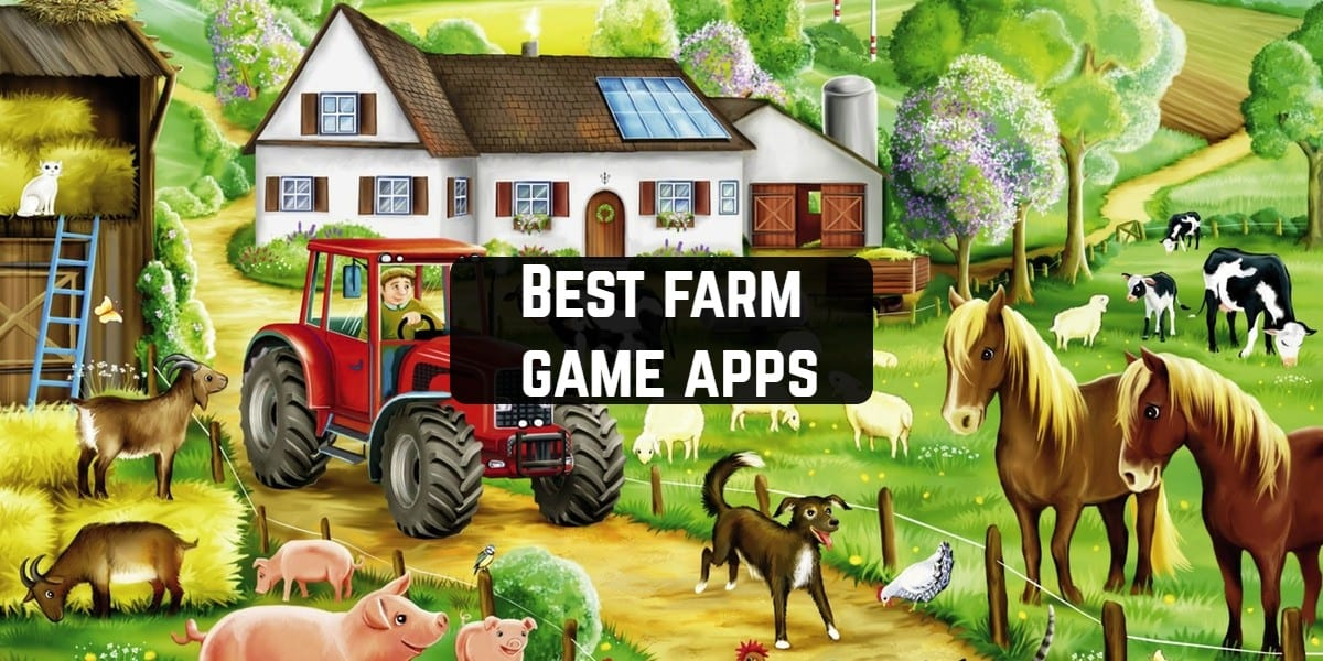 Best farm game apps