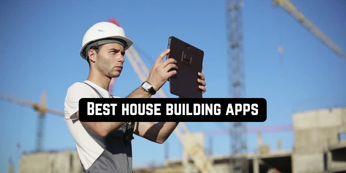 Best house building apps