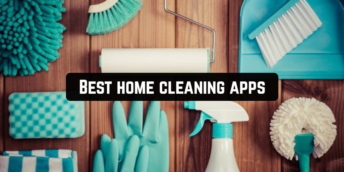 Best home cleaning apps