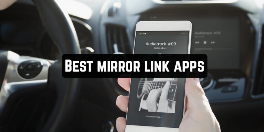 Best mirror link apps