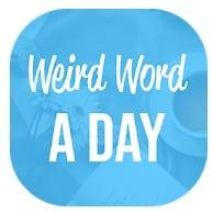 Weird Word A Day