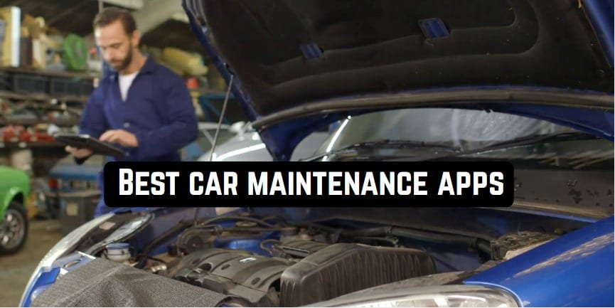 Best car maintenance apps