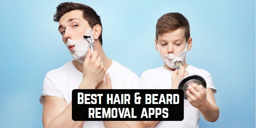 Best hair & beard removal apps