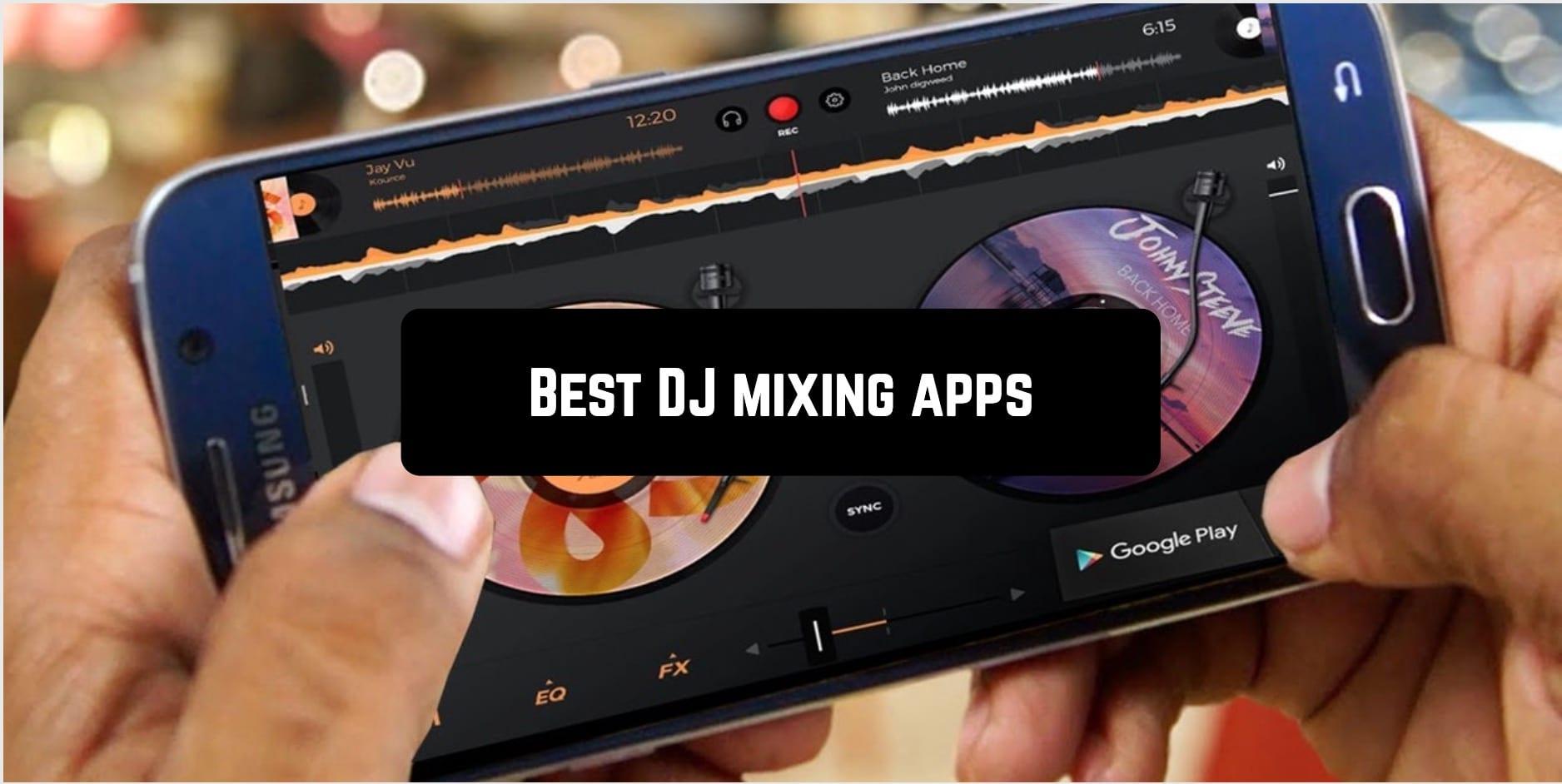 Best DJ mixing apps