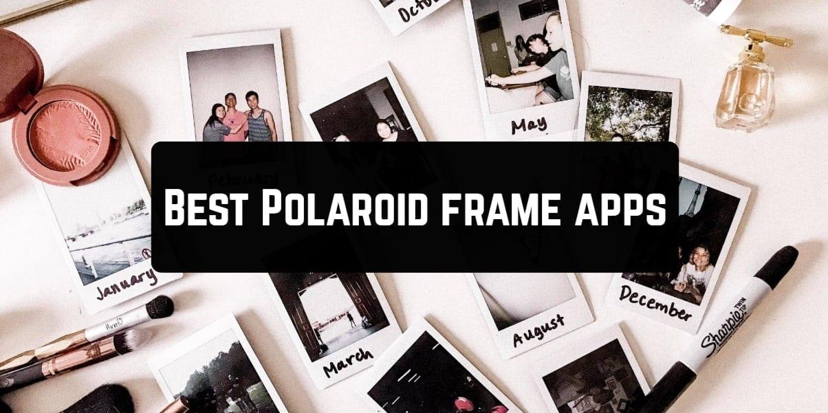 Best Polaroid frame apps