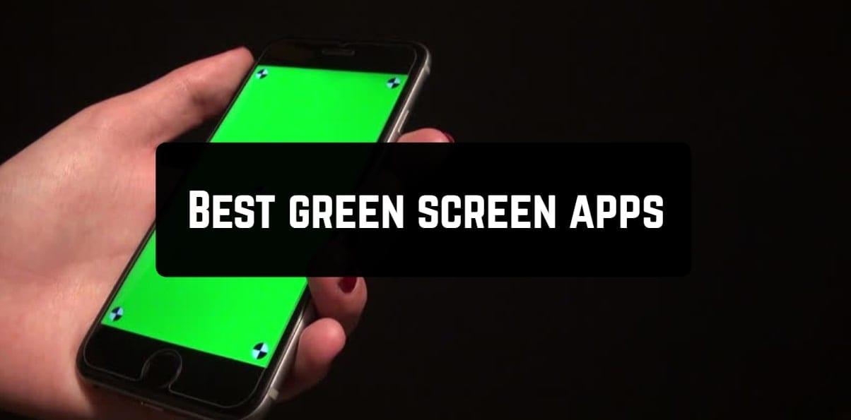 Best green screen apps