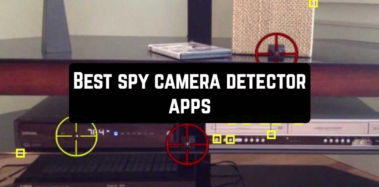 Best spy camera detector apps