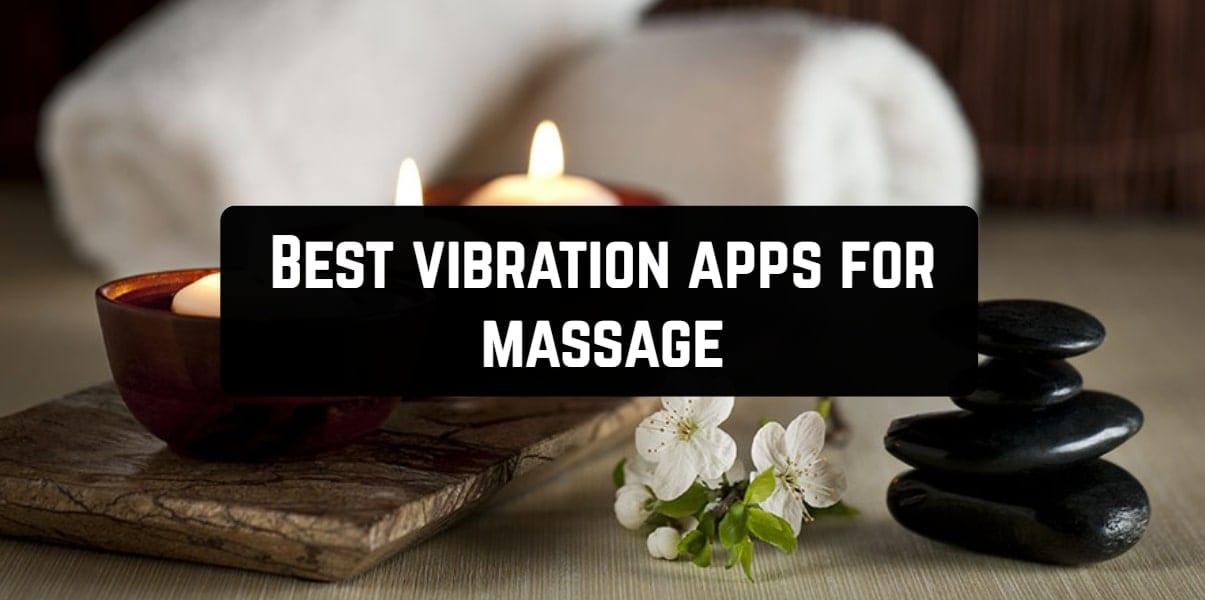 Best vibration apps for massage
