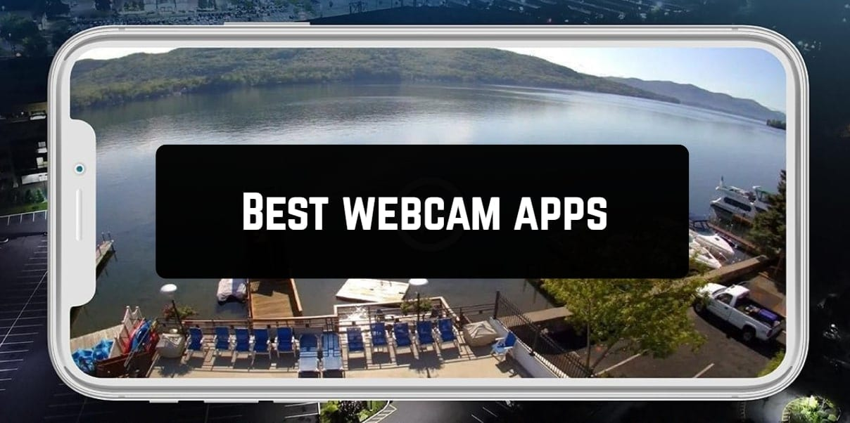 Best webcam apps