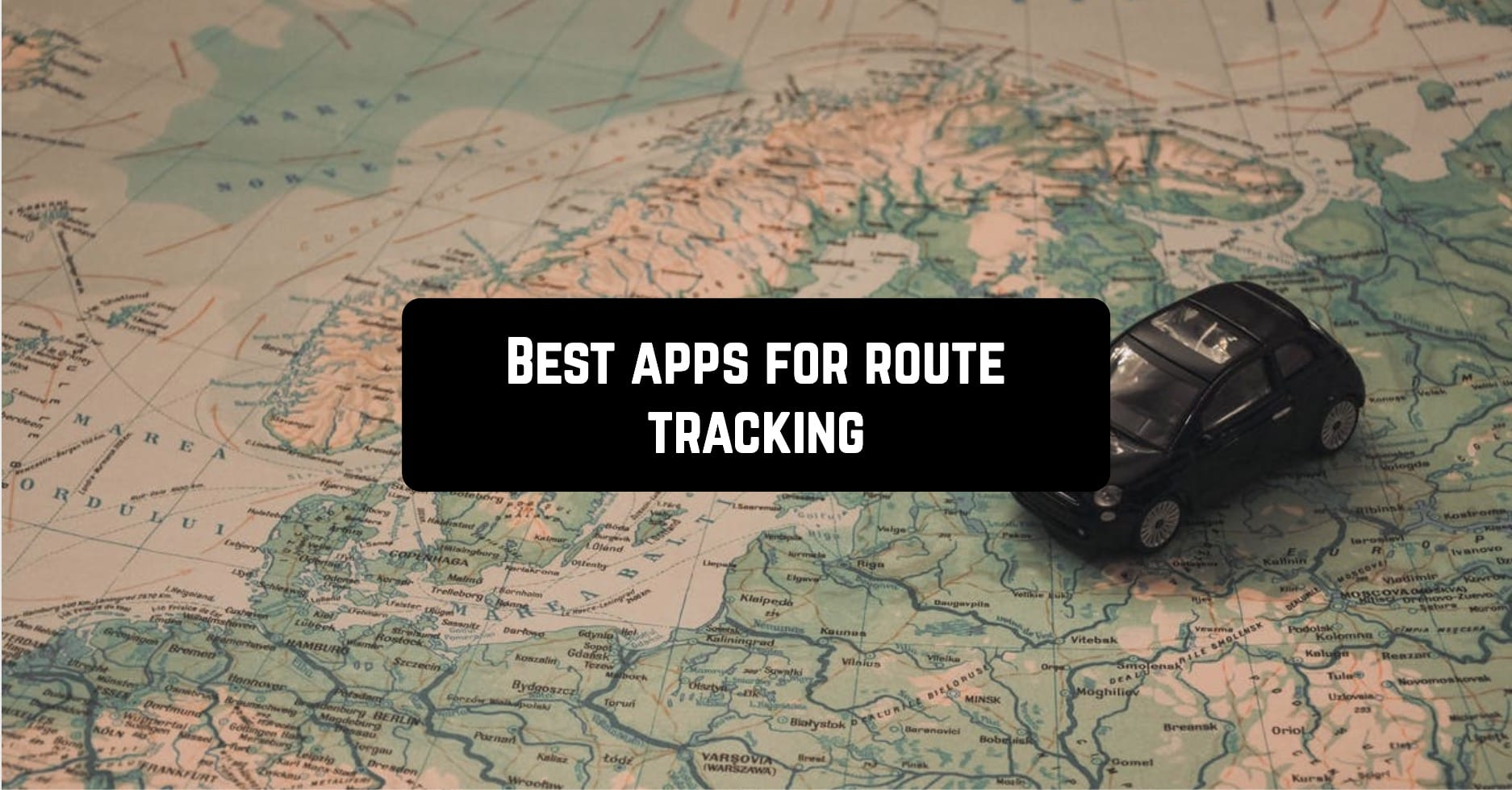 Best apps for route tracking