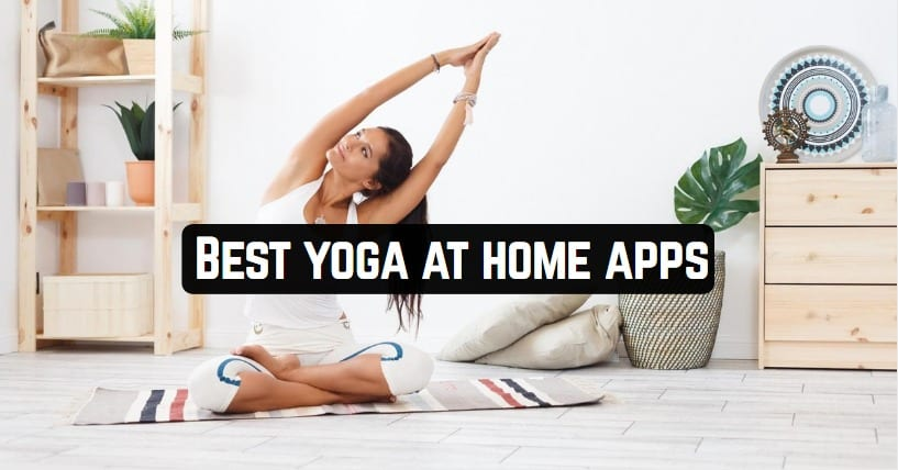 Best yoga at home apps