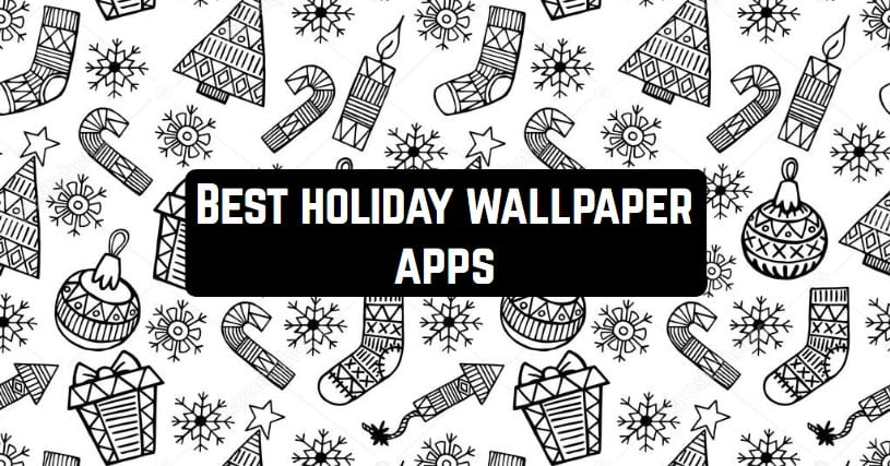 Best holiday wallpaper apps