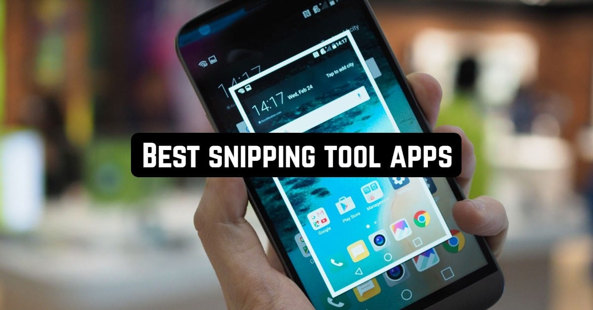 Best snipping tool apps