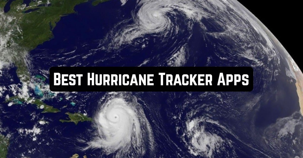 Best Hurricane Tracker Apps