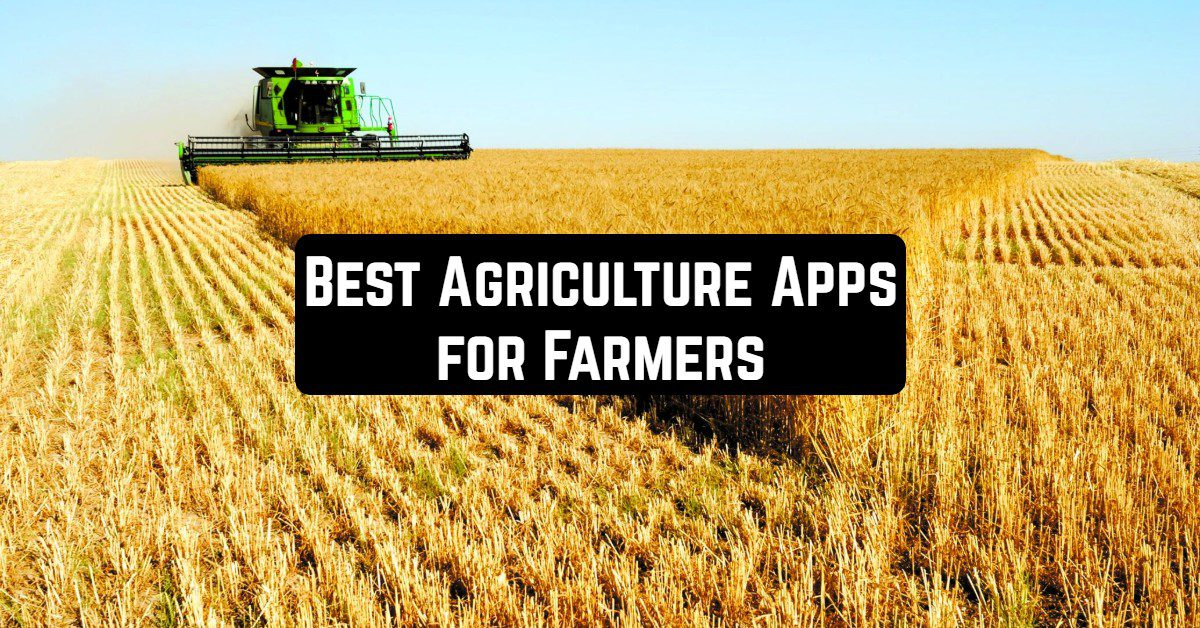 Best Agriculture Apps for Farmers