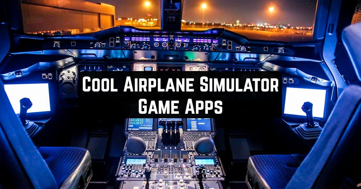 Cool Airplane Simulator Game Apps