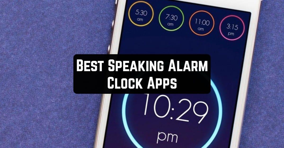 Best Speaking Alarm Clock Apps