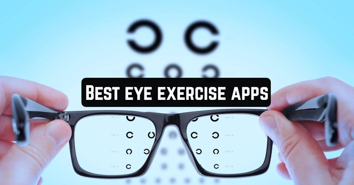 Best Eye Exercise Apps