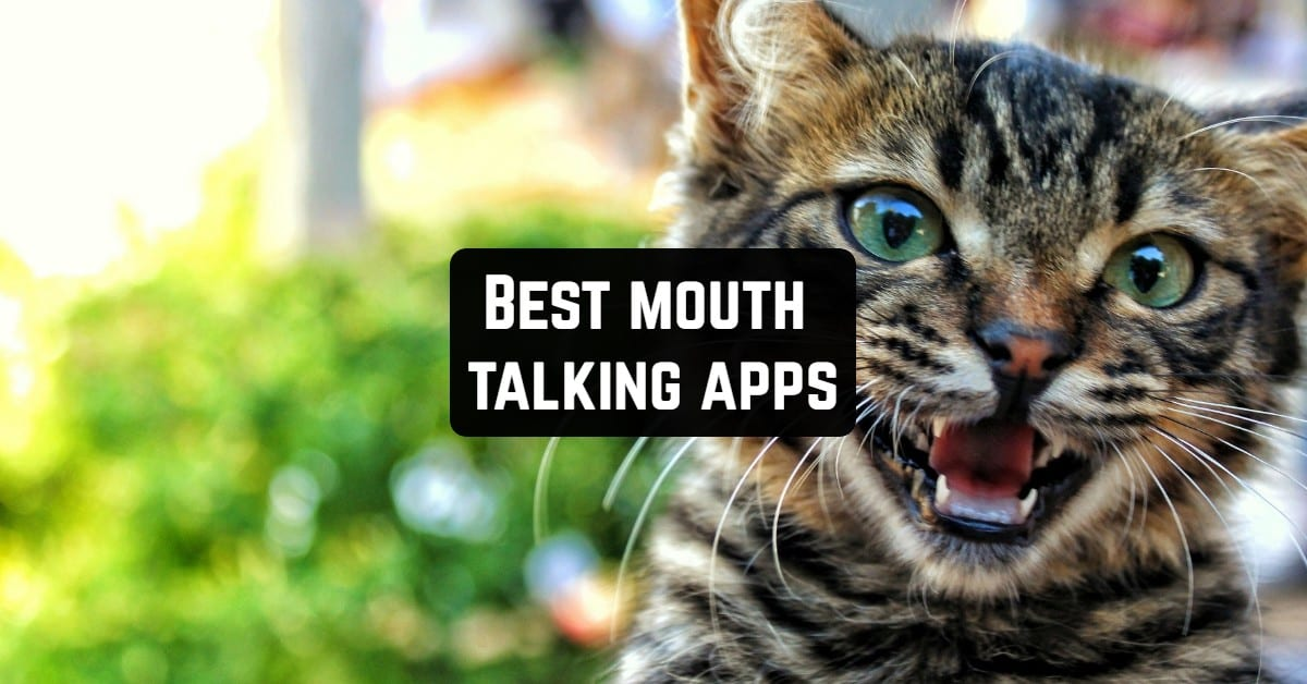 Best Mouth Talking Apps