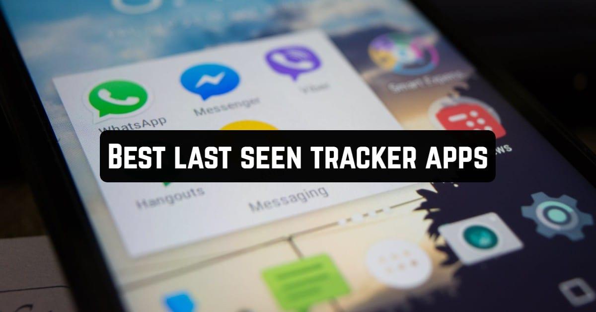 Best Last Seen Tracker Apps