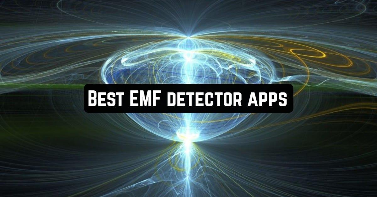 Best EMF Detector Apps
