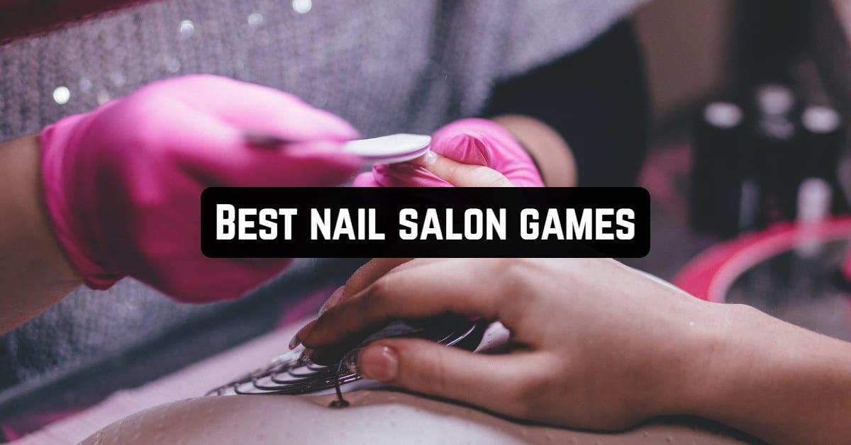Best Nail Salon Games