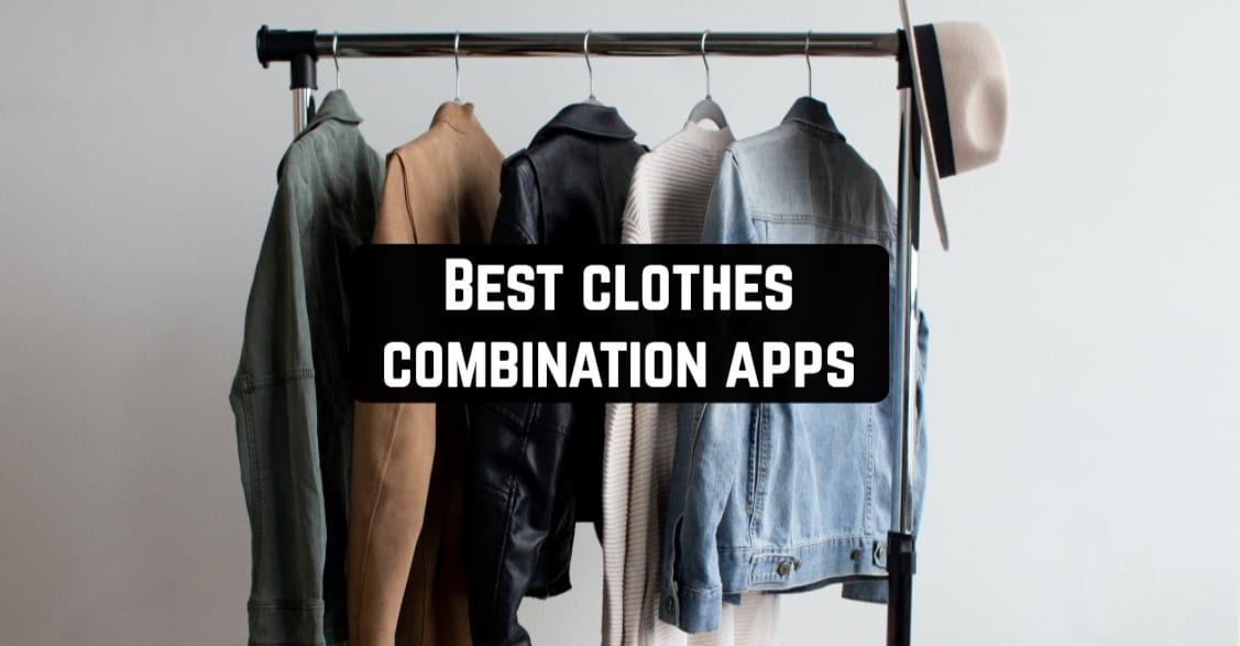 Best Clothes Combination Apps