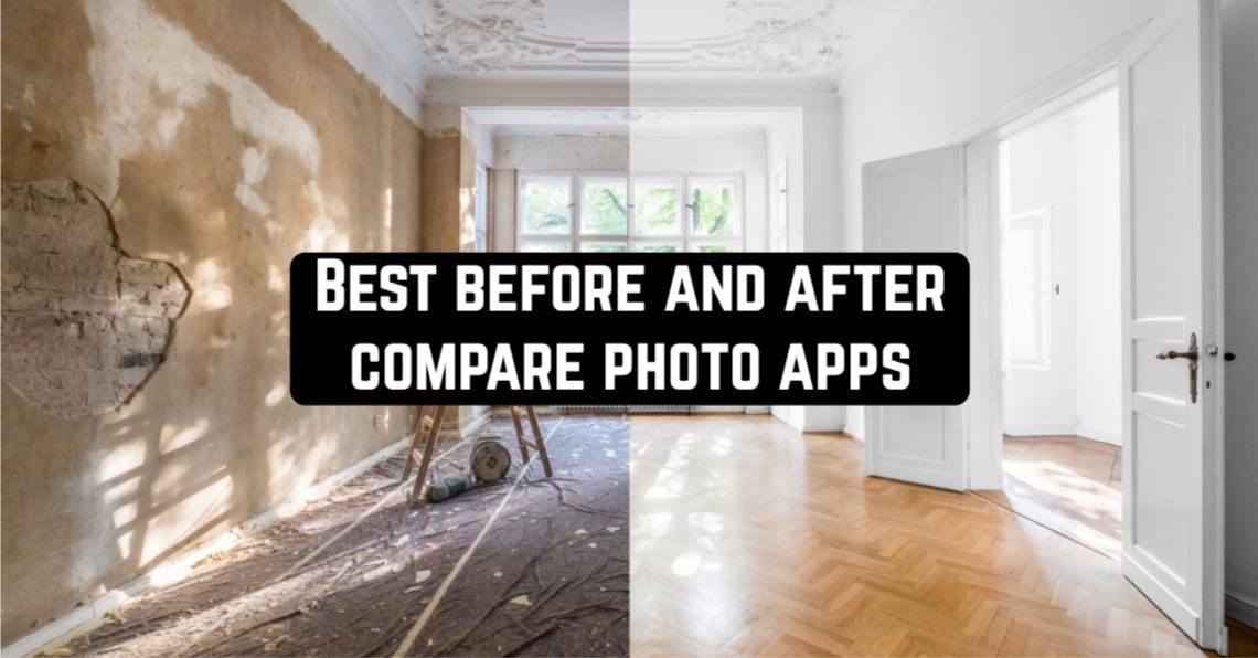 Best Before and After Compare Photo Apps