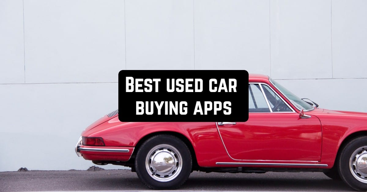 Best Used Car Buying Apps