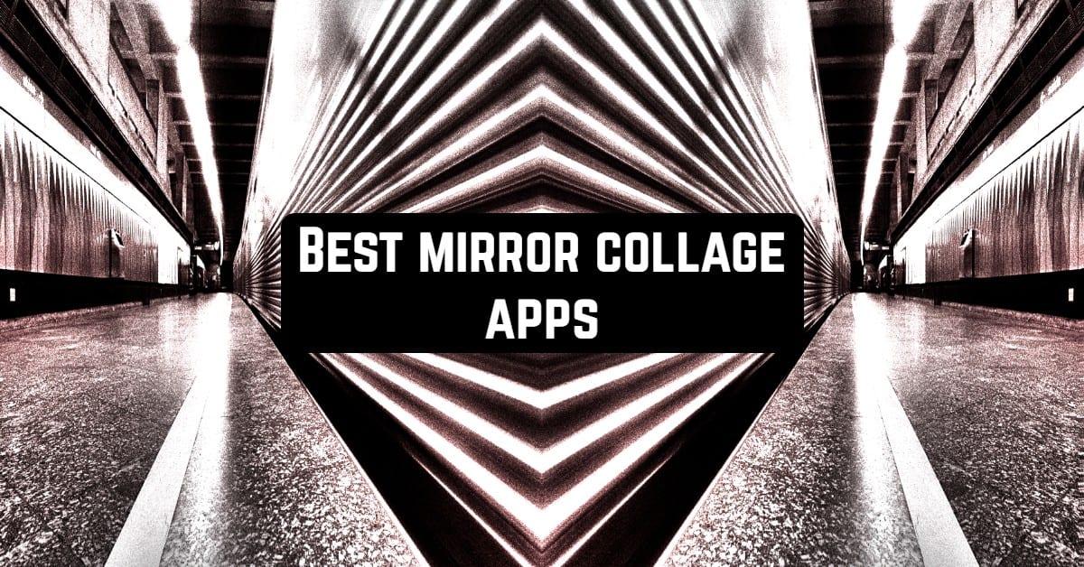Best Mirror Collage Apps