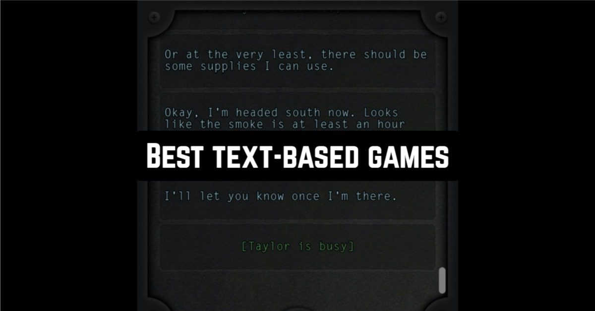 Best Text-Based Games