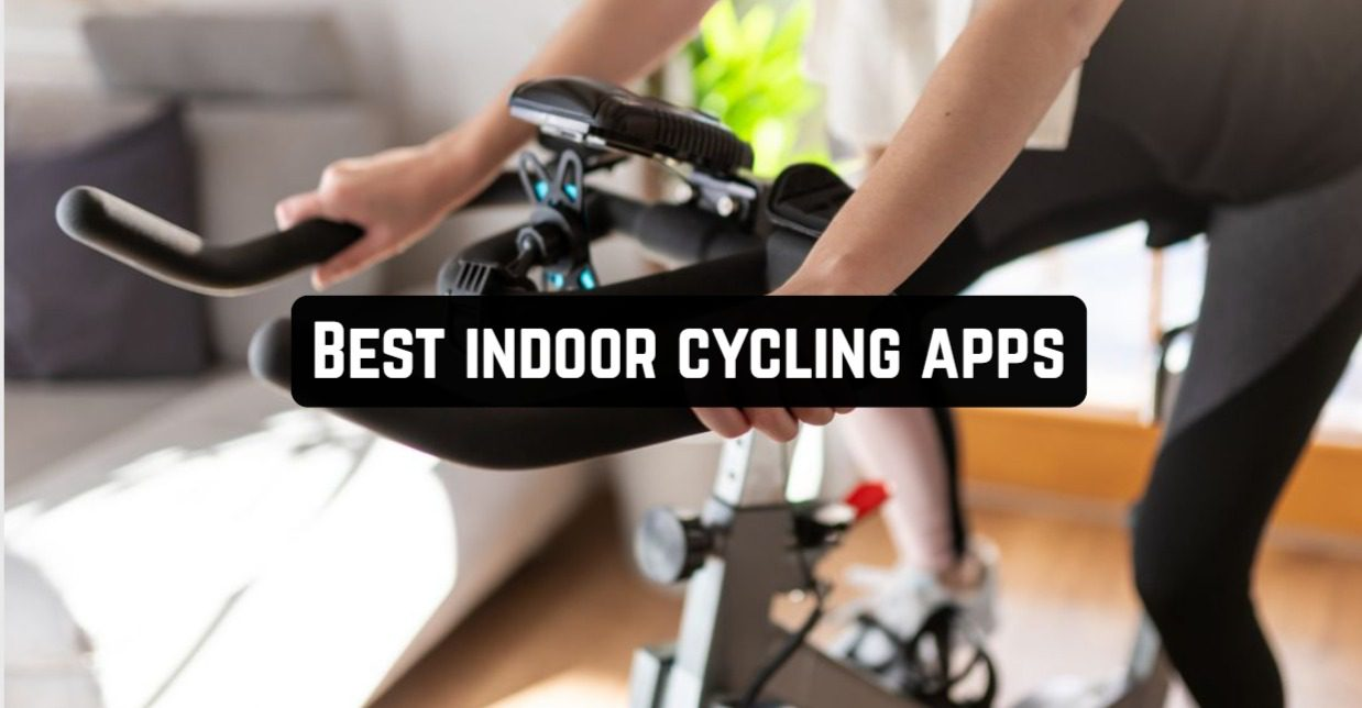 Best Indoor Cycling Apps